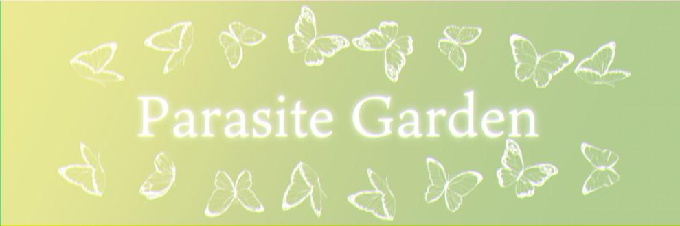 Parasite Garden