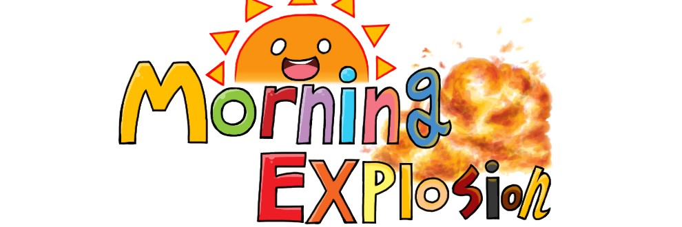 Morning Explosion