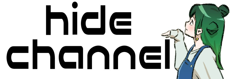 オンラインサロンhide channel