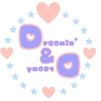 Dreamin'&Dreamy