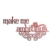 make me ambitious/神流